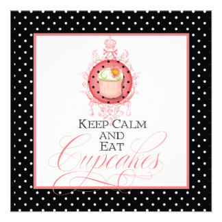 Keep Calm & Eat Cupcakes - Sweet Sixteen 16 Party Personalized Announcement