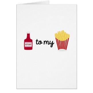 Ketchup a minhas batatas fritas cartão