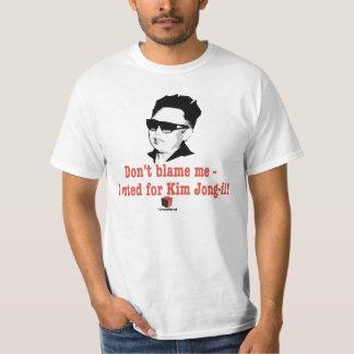 Kim Jong-il - não me responsabilize que eu votei Camisetas