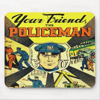 Kitsch retro do vintage seu amigo o polícia mousepad