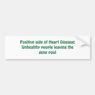 Lado positivo da doença cardíaca: Pessoas insalubr Adesivo Para Carro