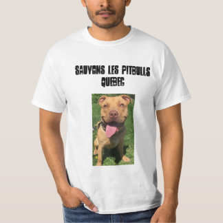 Les Pitbulls Quebeque de Sauvons T-shirt