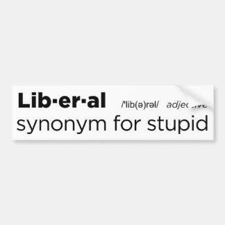 Liberal, sinónimo para estúpido adesivo para carro