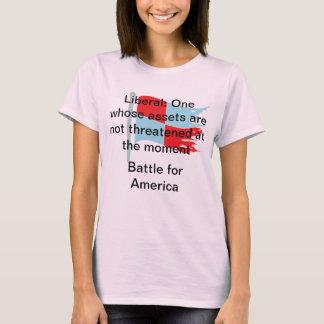 Liberal: Um cujos os recursos não são ameaçados Camiseta