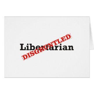 Libertário/desapontado Cartão Comemorativo