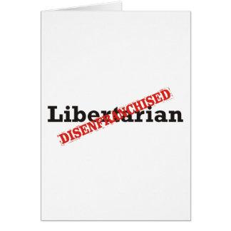 Libertário/Disenfranchised Cartão Comemorativo