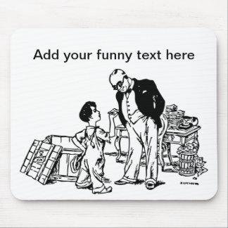 Little Boy e o banqueiro - adicione seu texto engr Mouse Pad