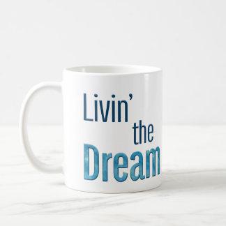 Livin o sonho caneca de café