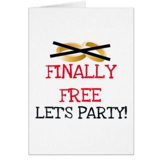 Livre finalmente deixe-nos Party Cartão Comemorativo
