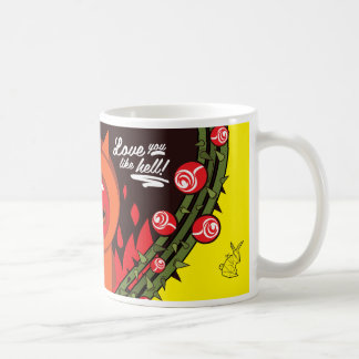 Love you like hell! caneca de café