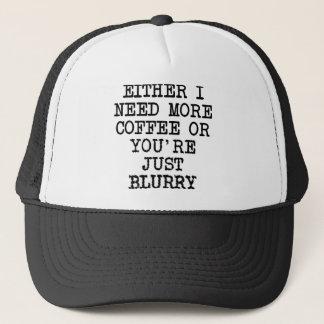 Mais café você é chapéu engraçado obscuro do boné