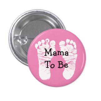 Mama a ser botão cor-de-rosa do chá de fraldas de bóton redondo 2.54cm