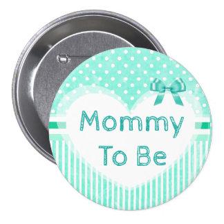 Mamães a ser azul do botão do chá de fraldas bóton redondo 7.62cm