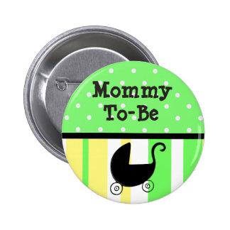 Mamães do verde limão & do amarelo a ser botão do bóton redondo 5.08cm