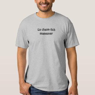 Manobra do chaim-lich do La T-shirt