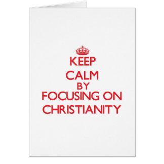 Mantenha a calma centrando-se sobre a cristandade cartoes