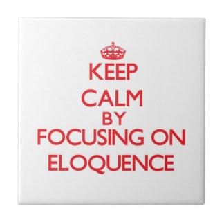 Mantenha a calma centrando-se sobre a ELOQUÊNCIA Azulejos