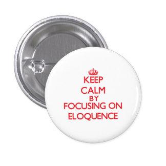 Mantenha a calma centrando-se sobre a ELOQUÊNCIA Boton