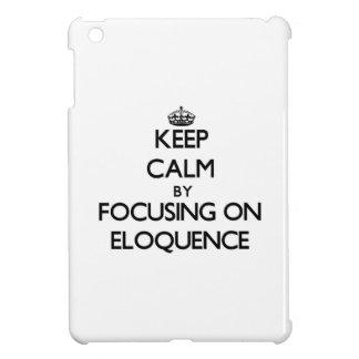 Mantenha a calma centrando-se sobre a ELOQUÊNCIA Capa Para iPad Mini