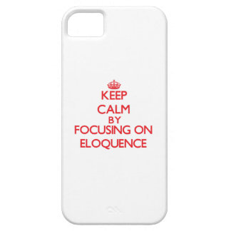Mantenha a calma centrando-se sobre a ELOQUÊNCIA Capa De iPhone 5 Case-Mate