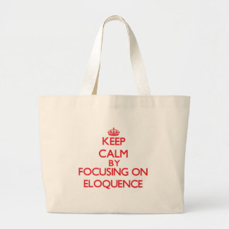 Mantenha a calma centrando-se sobre a ELOQUÊNCIA Bolsas Para Compras
