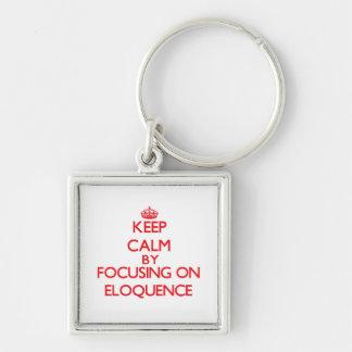 Mantenha a calma centrando-se sobre a ELOQUÊNCIA Chaveiro