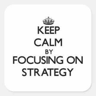 Mantenha a calma centrando-se sobre a estratégia adesivo em forma quadrada