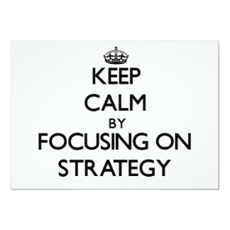Mantenha a calma centrando-se sobre a estratégia convites personalizado