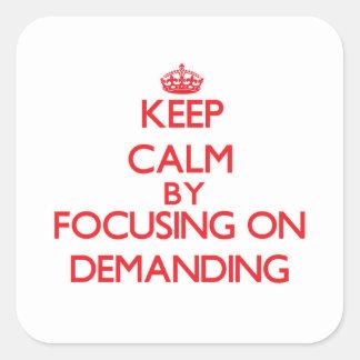 Mantenha a calma centrando-se sobre a exigência adesivos quadrados
