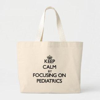 Mantenha a calma centrando-se sobre a pediatria bolsas de lona