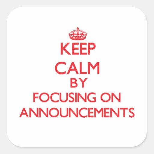 Mantenha a calma centrando-se sobre anúncios adesivo quadrado