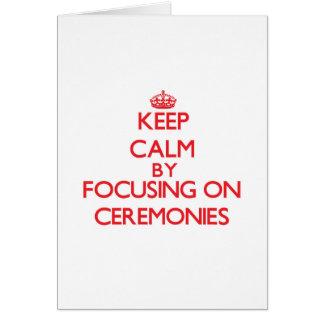 Mantenha a calma centrando-se sobre cerimónias cartoes