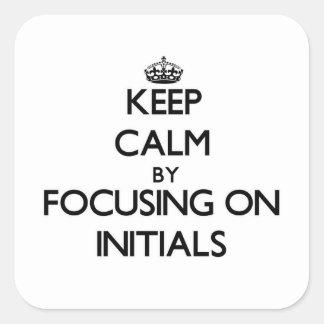 Mantenha a calma centrando-se sobre iniciais