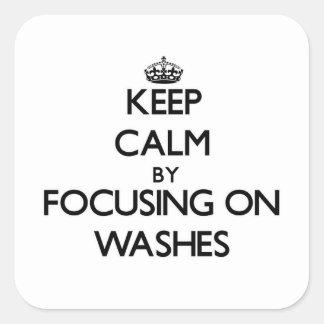 Mantenha a calma centrando-se sobre lavagens