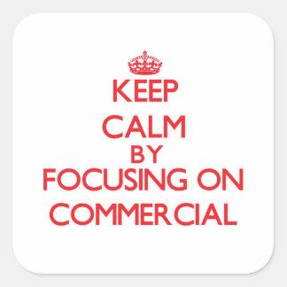 Mantenha a calma centrando-se sobre o anúncio adesivos quadrados