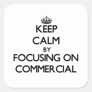 Mantenha a calma centrando-se sobre o anúncio publ adesivo quadrado