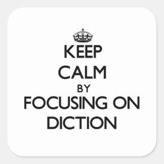 Mantenha a calma centrando-se sobre o Diction Adesivo Quadrado