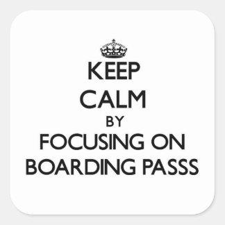 Mantenha a calma centrando-se sobre o embarque de