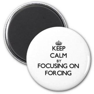 Mantenha a calma centrando-se sobre o forçamento
