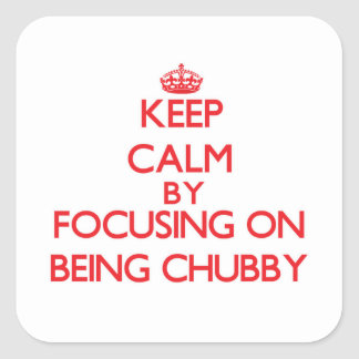 Mantenha a calma centrando-se sobre ser carnudo adesivos quadrados