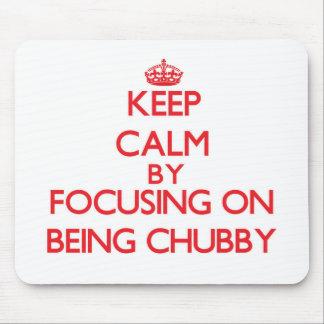 Mantenha a calma centrando-se sobre ser carnudo