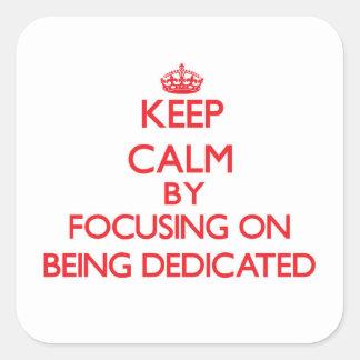Mantenha a calma centrando-se sobre ser dedicado adesivos