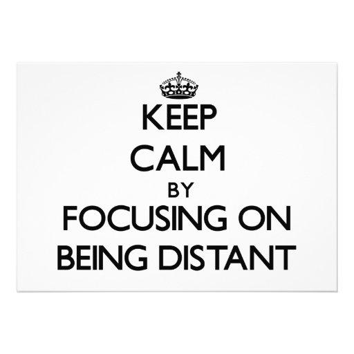 Mantenha a calma centrando-se sobre ser distante convite personalizados