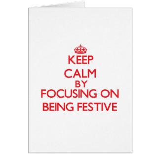 Mantenha a calma centrando-se sobre ser festivo cartão
