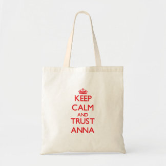 Mantenha a calma e a CONFIANÇA Anna Bolsa De Lona