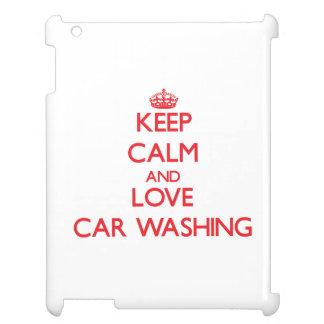 Mantenha a calma e ame a lavagem do carro capa iPad