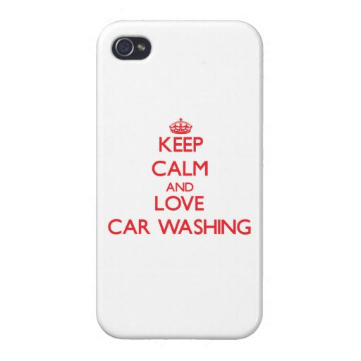 Mantenha a calma e ame a lavagem do carro capas iPhone 4