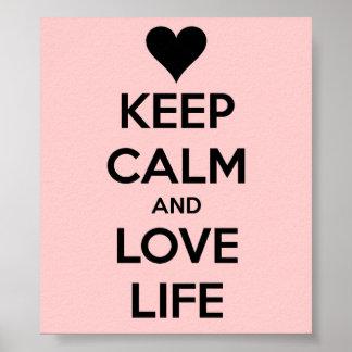 Mantenha a calma e ame a vida - poster pôster