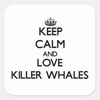 Mantenha a calma e ame baleias de assassino adesivo quadrado