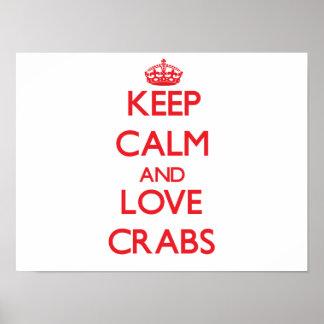 Mantenha a calma e ame caranguejos impressão
